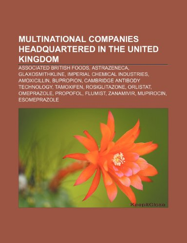 9781233292974: Multinational Companies Headquartered in the United Kingdom: Associated British Foods, Astrazeneca, Glaxosmithkline