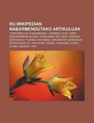 9781233338672: Ru.Wikipedian Nabarmendutako Artikuluak: Txernobylgo Hondamendia, Londres, Niue, Azido Desoxirribonukleiko, Hinduismo, Kellseko Liburua