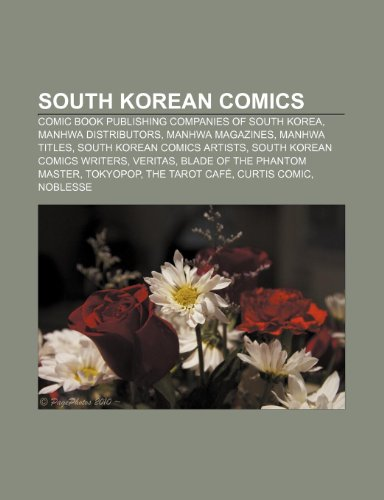 9781233437122: South Korean Comics: Comic Book Publishing Companies of South Korea, Manhwa Distributors, Manhwa Magazines, Manhwa Titles