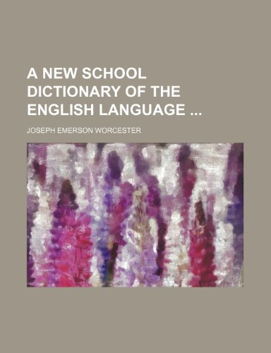 9781233437641: A new school dictionary of the English language
