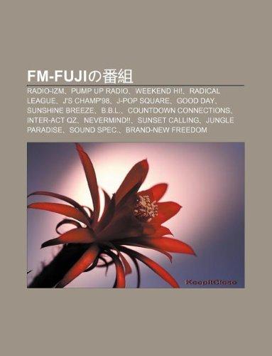 9781233495474: FM-Fujino F N Z: Radio-Izm, Pump Up Radio, Weekend Hi!, Radical League, J's Champ'98, J-Pop Square, Good Day, Sunshine Breeze, B.B.L.