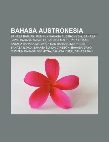9781233900534: Bahasa Austronesia: Bahasa Banjar, Rumpun Bahasa Austronesia, Bahasa Jawa, Bahasa Tagalog, Bahasa Maori