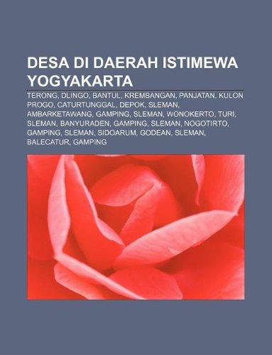 9781233902118: Desa di Daerah Istimewa Yogyakarta: Terong, Dlingo, Bantul, Krembangan, Panjatan, Kulon Progo, Caturtunggal, Depok, Sleman, Ambarketawang (Indonesian Edition)
