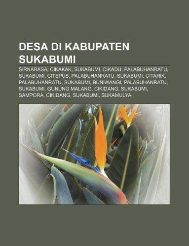 9781233902392: Desa Di Kabupaten Sukabumi: Sirnarasa, Cikakak, Sukabumi, Cikadu, Palabuhanratu, Sukabumi, Citepus, Palabuhanratu, Sukabumi, Citarik