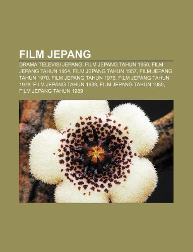 9781233903320: Film Jepang: Drama Televisi Jepang, Film Jepang Tahun 1950, Film Jepang Tahun 1954, Film Jepang Tahun 1957, Film Jepang Tahun 1970