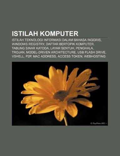 9781233904976: Istilah komputer: Istilah teknologi informasi dalam bahasa Inggris, Windows Registry, Daftar bertopik komputer, Tabung sinar katoda