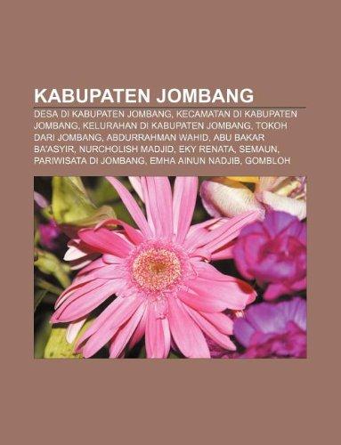 9781233905652: Kabupaten Jombang: Desa Di Kabupaten Jombang, Kecamatan Di Kabupaten Jombang, Kelurahan Di Kabupaten Jombang, Tokoh Dari Jombang