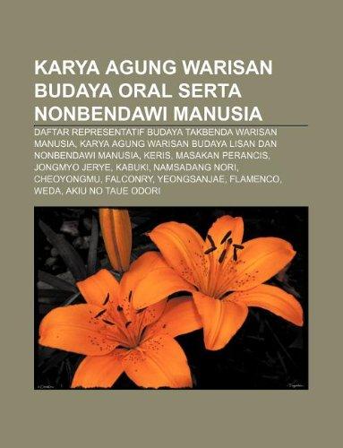 9781233906482: Karya Agung Warisan Budaya Oral Serta Nonbendawi Manusia: Daftar Representatif Budaya Takbenda Warisan Manusia