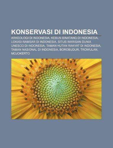 9781233908646: Konservasi Di Indonesia: Arkeologi Di Indonesia, Kebun Binatang Di Indonesia, Lokasi Ramsar Di Indonesia