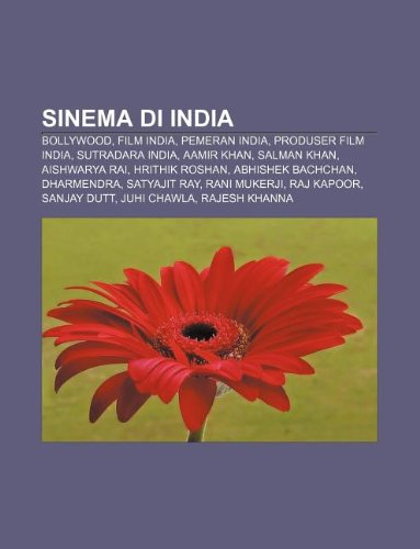 9781233916542: Sinema Di India: Bollywood, Film India, Pemeran India, Produser Film India, Sutradara India, Aamir Khan, Salman Khan, Aishwarya Rai