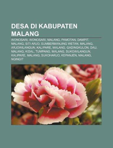 9781233921478: Desa Di Kabupaten Malang: Wonosari, Wonosari, Malang, Pamotan, Dampit, Malang, Siti Arjo, Sumbermanjing Wetan, Malang, Arjowilangun, Kalipare