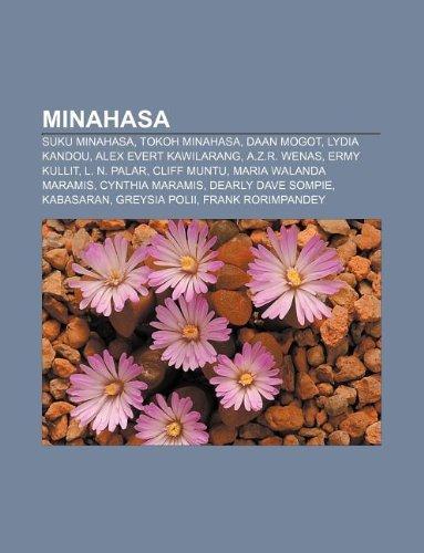 9781233925131: Minahasa: Suku Minahasa, Tokoh Minahasa, Daan Mogot, Lydia Kandou, Alex Evert Kawilarang, A.Z.R. Wenas, Ermy Kullit, L. N. Palar