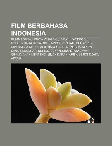 9781233925186: Film berbahasa Indonesia: Rumah Dara, I Know What You Did on Facebook, Melody Kota Rusa, 18+, Taring, Pengantin Topeng, Diperkosa Setan