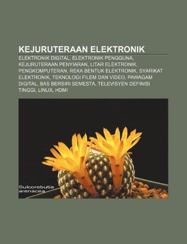 9781233951703: Kejuruteraan Elektronik: Elektronik Digital, Elektronik Pengguna, Kejuruteraan Penyiaran, Litar Elektronik, Pengkomputeran