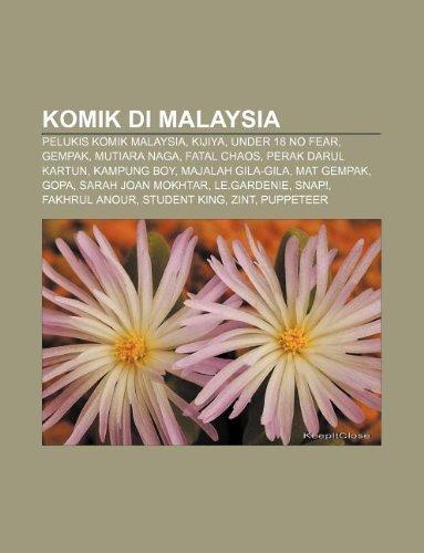 9781233951802: Komik Di Malaysia: Pelukis Komik Malaysia, Kijiya, Under 18 No Fear, Gempak, Mutiara Naga, Fatal Chaos, Perak Darul Kartun, Kampung Boy