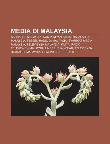 9781233952380: Media Di Malaysia: Akhbar Di Malaysia, Komik Di Malaysia, Majalah Di Malaysia, Stesen Radio Di Malaysia, Syarikat Media Malaysia