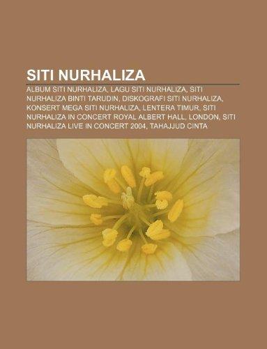 9781233954810: Siti Nurhaliza: Album Siti Nurhaliza, Lagu Siti Nurhaliza, Siti Nurhaliza Binti Tarudin, Diskografi Siti Nurhaliza, Konsert Mega Siti