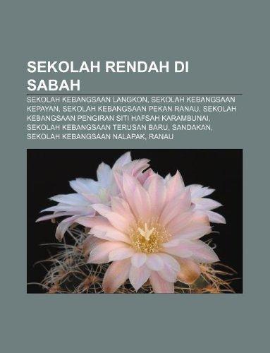9781233957361: Sekolah Rendah Di Sabah: Sekolah Kebangsaan Langkon, Sekolah Kebangsaan Kepayan, Sekolah Kebangsaan Pekan Ranau
