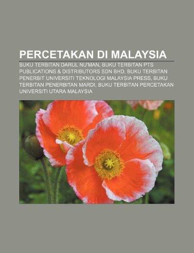 9781233958344: Percetakan Di Malaysia: Buku Terbitan Darul NU'Man, Buku Terbitan Pts Publications & Distributors Sdn Bhd