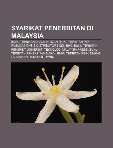 9781233958481: Syarikat Penerbitan Di Malaysia: Buku Terbitan Darul NU'Man, Buku Terbitan Pts Publications & Distributors Sdn Bhd