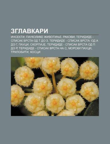 9781233997633: Zglavkari: Insekti, Paukolike Ivotinje, Rakovi, Teridide - Spisak Vrsta Od T Do Z, Teridide - Spisak Vrsta: Od a Do G, Pauci, Sko
