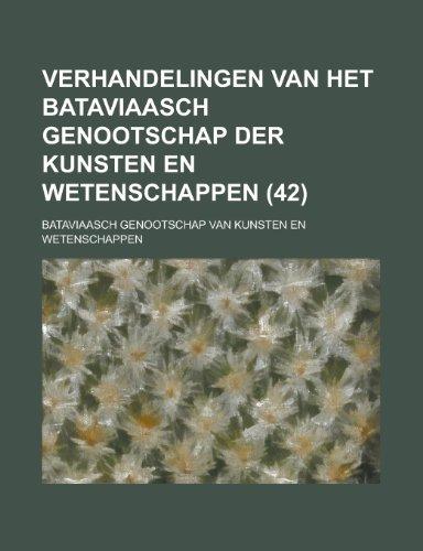 9781234109967: Verhandelingen Van Het Bataviaasch Genootschap Der Kunsten En Wetenschappen (42 )