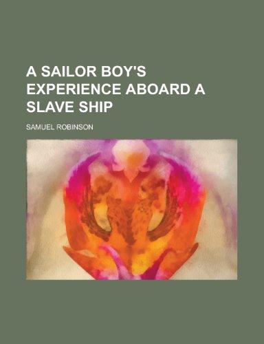 9781234134372: A Sailor Boy's Experience Aboard a Slave Ship