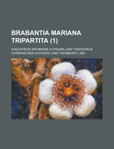 9781234143619: Brabantia Mariana Tripartita (1 )