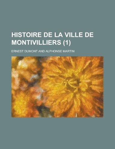 9781234151171: Histoire de La Ville de Montivilliers (1)