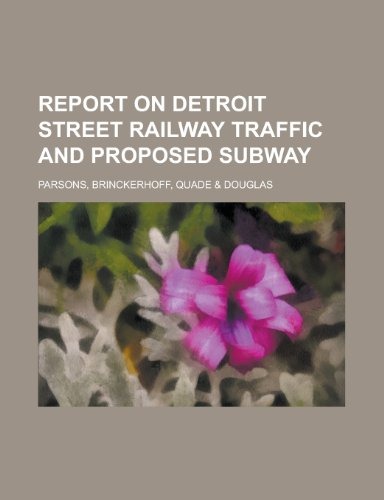 9781234237912: Report on Detroit street railway traffic and proposed subway