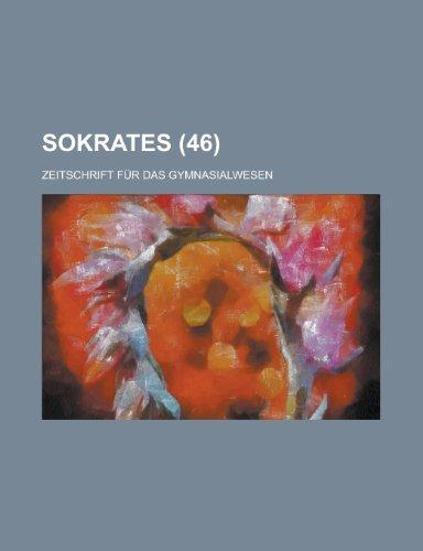 9781234275921: Sokrates; Zeitschrift Fur Das Gymnasialwesen (46)