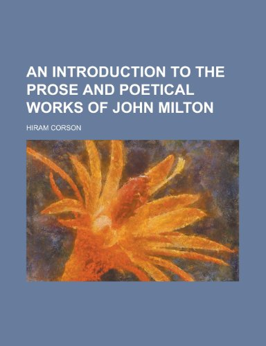 An Introduction to the Prose and Poetical Works of John Milton (1234282216) by United States Congress Senate; Corson, Hiram