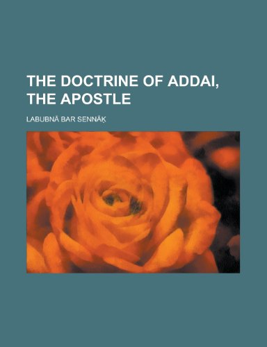 9781234288129: The Doctrine of Addai, the Apostle
