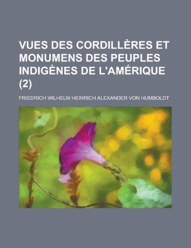 9781234310776: Vues des cordillères et monumens des peuples indigènes de l'Amérique (2) (French Edition)
