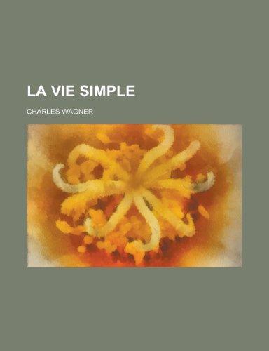 9781234324797: La Vie Simple