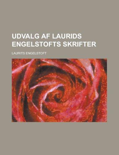 9781234326999: Udvalg AF Laurids Engelstofts Skrifter