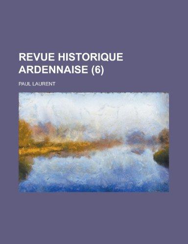 9781234332594: Revue Historique Ardennaise (6)