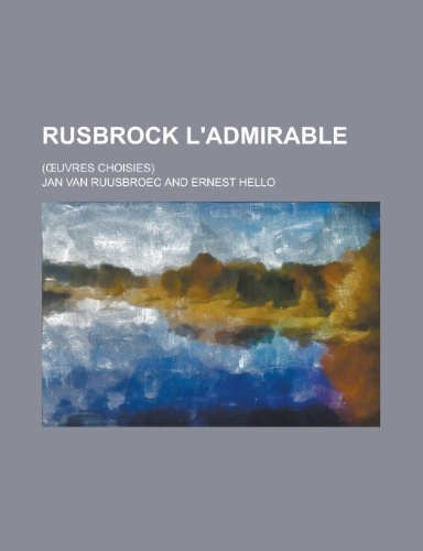 9781234333409: Rusbrock L'Admirable; ( Uvres Choisies)