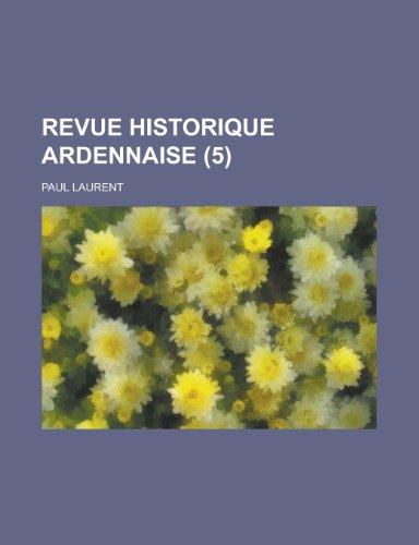 9781234345921: Revue Historique Ardennaise (5 )