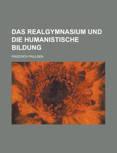 9781234346027: Das Realgymnasium Und Die Humanistische Bildung
