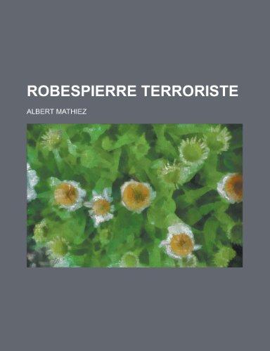 9781234347895: Robespierre Terroriste