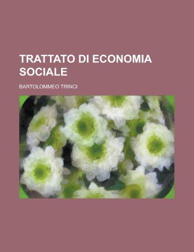 9781234351168: Trattato di economia sociale (Italian Edition)