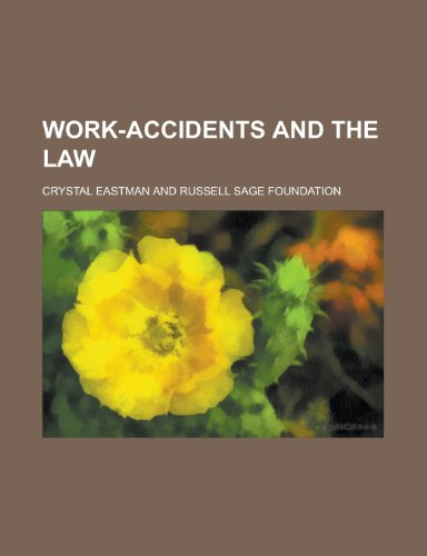 9781234390631: Work-Accidents and the Law