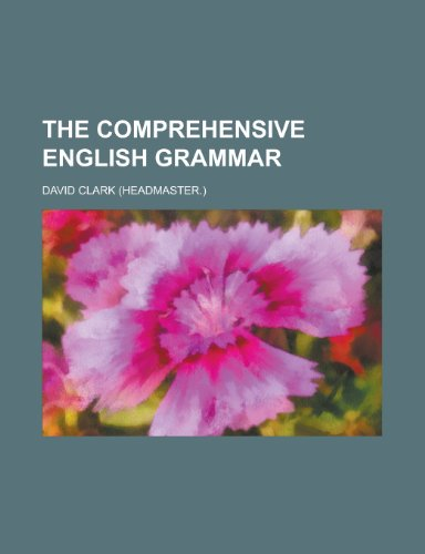 9781234391058: The Comprehensive English Grammar