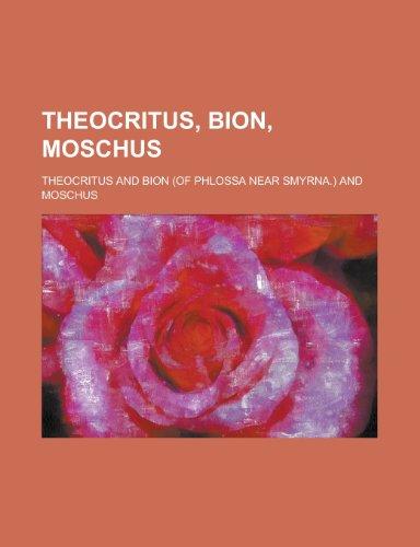 9781234417536: Theocritus, Bion, Moschus