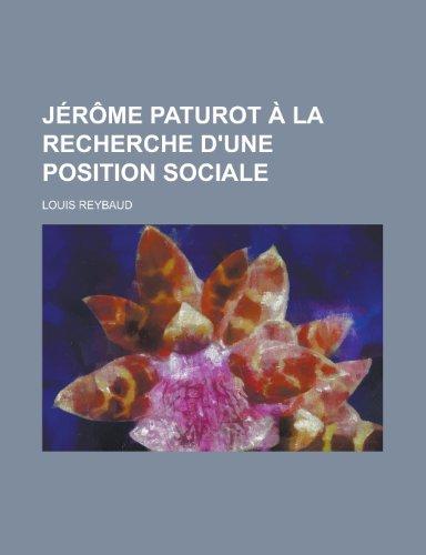 9781234428891: Jerome Paturot a la Recherche D'Une Position Sociale