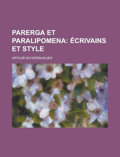 9781234431006: Parerga et paralipomena (French Edition)