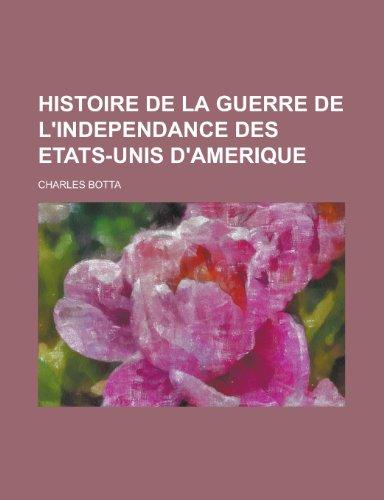9781234440053: Histoire De La Guerre De L'Independance des Etats-Unis D'Amerique (French Edition)
