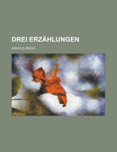 9781234440787: Drei Erzählungen (German Edition)