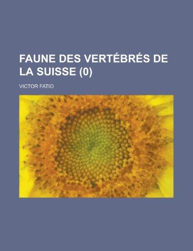 9781234443542: Faune des Vertébrés de la Suisse (0 ) (French Edition)